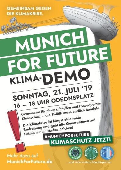 Kommt alle auf die Klima-Demo am 21.Juli 2019 auf Odeonsplatz in München!